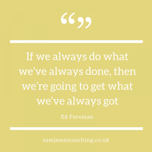 Ed Foreman - Always do what we've always done