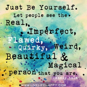 Just Be Yourself (Mandy Hale) Source: www.livelifehappy.com