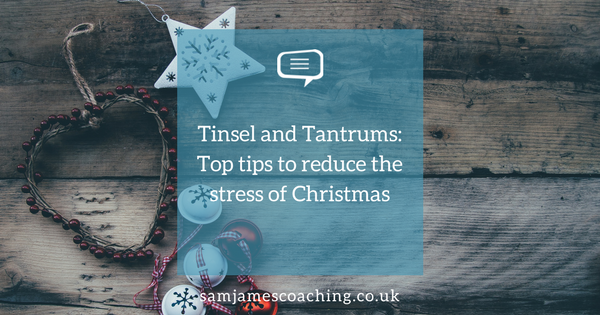 Tinsel & tantrums: top tips to reduce stress of Christmas