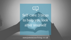 Self-care_ 3 blogs to help you look after yourself