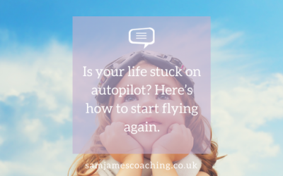 Is your life stuck on autopilot? Here's how to start flying again.