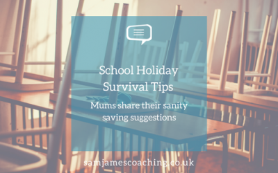 School Holiday Survival Tips