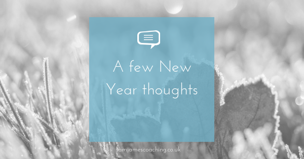 New Year Thoughts